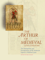 The Arthur of Medieval Latin Literature: The Development and Dissemination of the Arthurian Legend in Medieval Latin