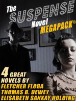The Suspense Novel MEGAPACK ™