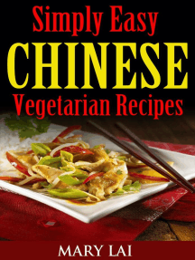 Healthy Chinese Vegetarian Recipes (Simply Easy Chinese Recipes)