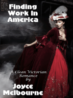 Finding Work In America (A Clean Victorian Romance)