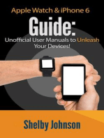 Apple Watch & iPhone 6 User Guide Set - Unofficial Manual to Unleash Your Devices!