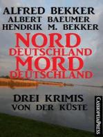 Norddeutschland, Morddeutschland