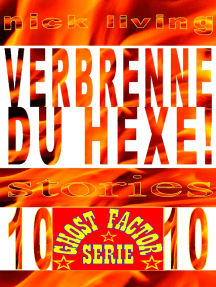 Verbrenne du Hexe!: Ghost-Factor - Volume 10