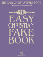 The Easy Christian Fake Book: 100 Songs in the Key of C