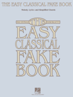 The Easy Classical Fake Book: Melody, Lyrics & Simplified Chords in the Key of C
