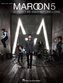 Maroon 5 - It Won't Be Soon Before Long (Songbook)