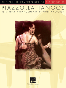 Piazzolla Tangos: arr. Phillip Keveren The Phillip Keveren Series Piano Solo