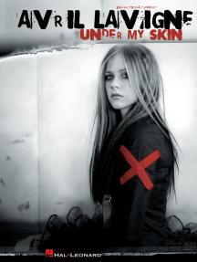 Avril Lavigne - Under My Skin Songbook