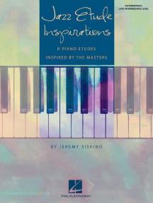 Jazz Etude Inspirations: Eight Piano Etudes Inspired by the Masters