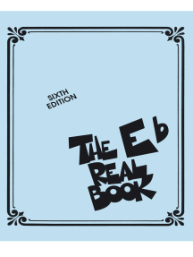 The Real Book - Volume I - Sixth Edition: Eb Edition