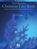 """The Ultimate Christmas Fake Book: for Piano, Vocal, Guitar, Electronic Keyboard & All """"C"""" Instruments: for Piano, Vocal, Guitar, Electronic Keyboard & All C Instruments"""