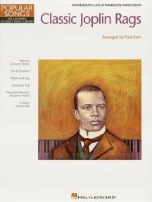 Classic Joplin Rags: Hal Leonard Student Piano Library Popular Songs Series Intermediate Piano