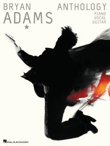 Bryan Adams Anthology: P/V/G
