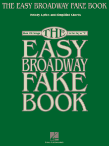 The Easy Broadway Fake Book (Songbook)