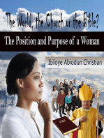 The World, the Church or the Bible? - The Position and Purpose for a Woman