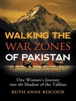 Walking the Warzones of Pakistan