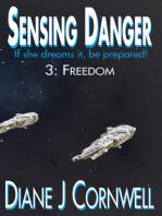 Sensing Danger 3