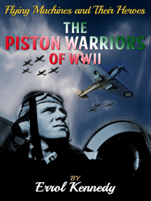 The Piston Warrior of WWII
