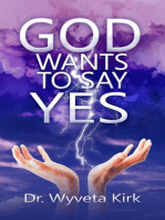 God Wants to Say Yes