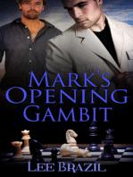 Mark's Opening Gambit