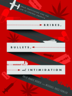 Bribes, Bullets, and Intimidation: Drug Trafficking and the Law in Central America