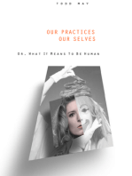 Our Practices, Our Selves
