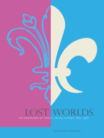 Lost Worlds: The Emergence of French Social History, 1815–1970