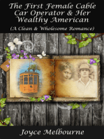 The First Female Cable Car Operator & Her Wealthy American (A Clean & Wholesome Romance)