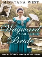 Wayward Mail Order Bride