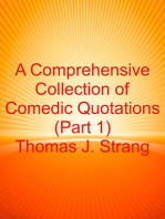 A Comprehensive Collection of Comedic Quotations (Part 1)