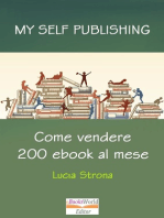 My Self Publishing. Come vendere 200 ebook al mese