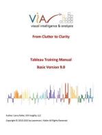 Tableau Training Manual 9.0 Basic Version: This Via Tableau Training Manual Was Created for Both New and Intermediate