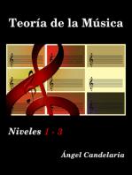 Teoría de la Música: Niveles 1 - 3