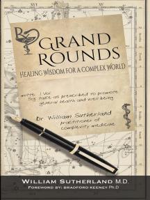 Grand Rounds: Healing Wisdom for a Complex World