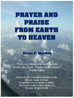 Prayer And Praise From Earth To Heaven