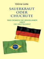 Sauerkraut oder Chucrute
