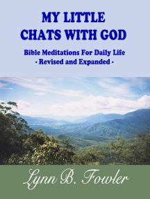 My Little Chats With God