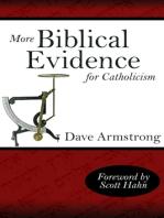 More Biblical Evidence For Catholicism