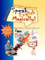 Parla l'inglese magicamente! Speak English Magically! Rilassati! Anche tu puoi imparare l'inglese ora!