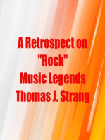A Retrospect on Rock Music Legends