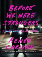 Before We Were Strangers