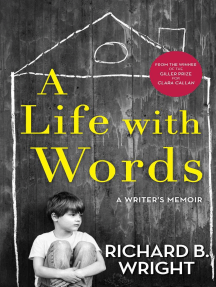 A Life with Words: A Writer's Memoir
