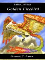 Golden Firebird (Akurite Empire, #2)