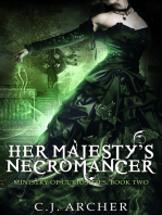 Her Majesty's Necromancer (Book 2 in the Ministry of Curiosities series)