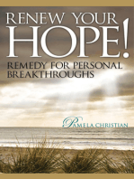 Renew Your Hope! Remedy for Personal Breakthroughs