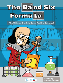 The Band 6 Formula: The Ultimate Guide to Essay Writing Success