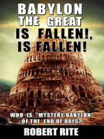 Babylon the Great is Fallen, is Fallen