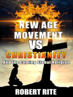The New Age Movement vs. Christianity - and The Coming Global Religion