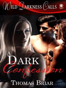 A Dark Confession