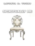 Spiritually Me